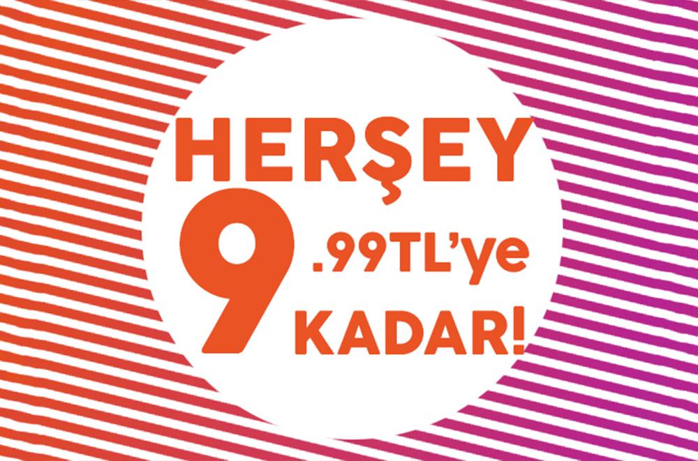 Her ŞEy 9.99 TL